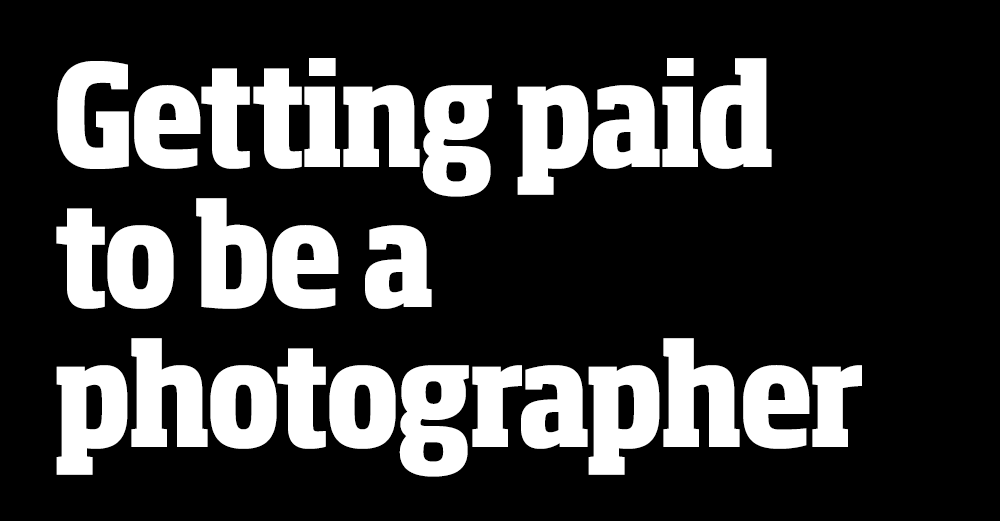 Getting paid to be a photographer